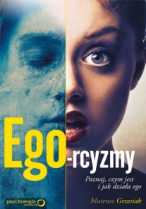 Ego-rcism. Discover the meaning and action mode of ego